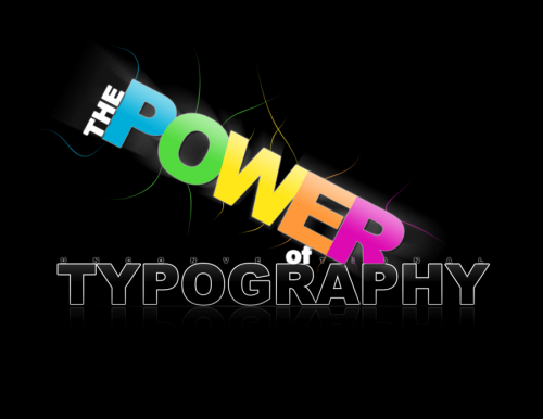 the_power_of_typography_by_xxrobbiechaosxx-d31oszl